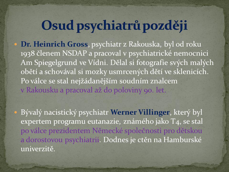 Osud psychiatrů později