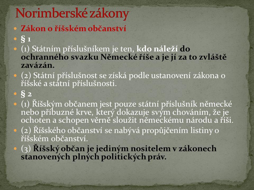 Norimberské zákony Zákon o říšském občanství § 1