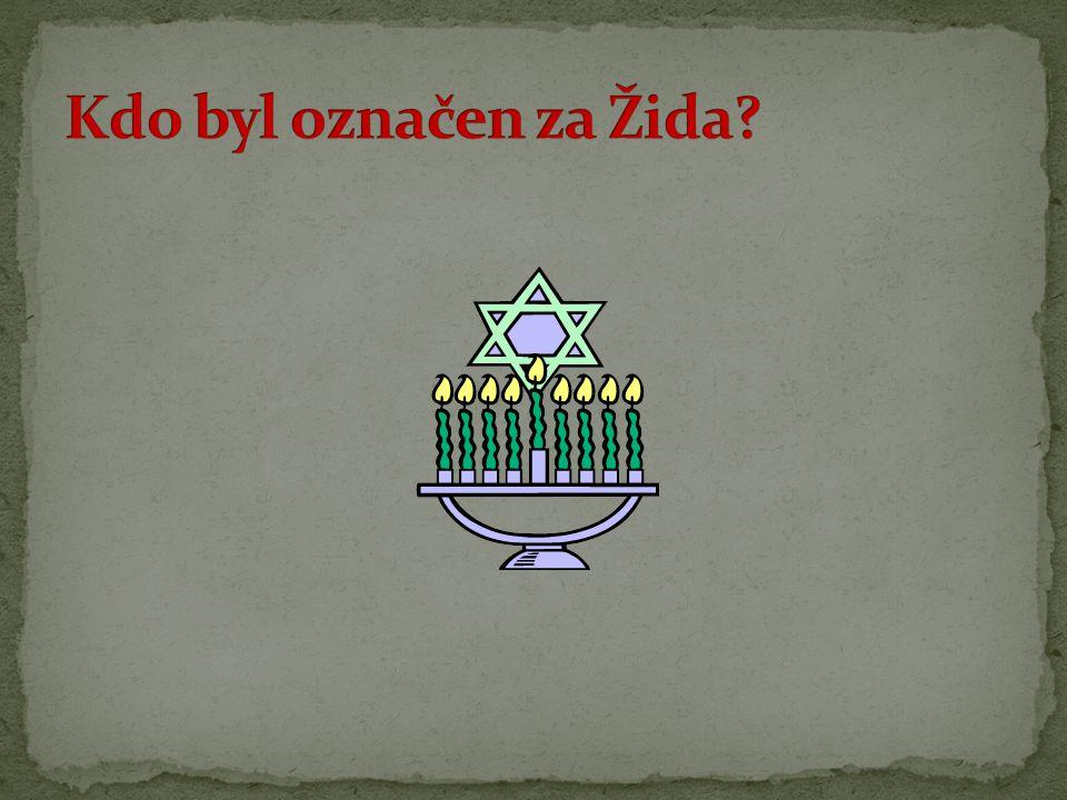 Kdo byl označen za Žida