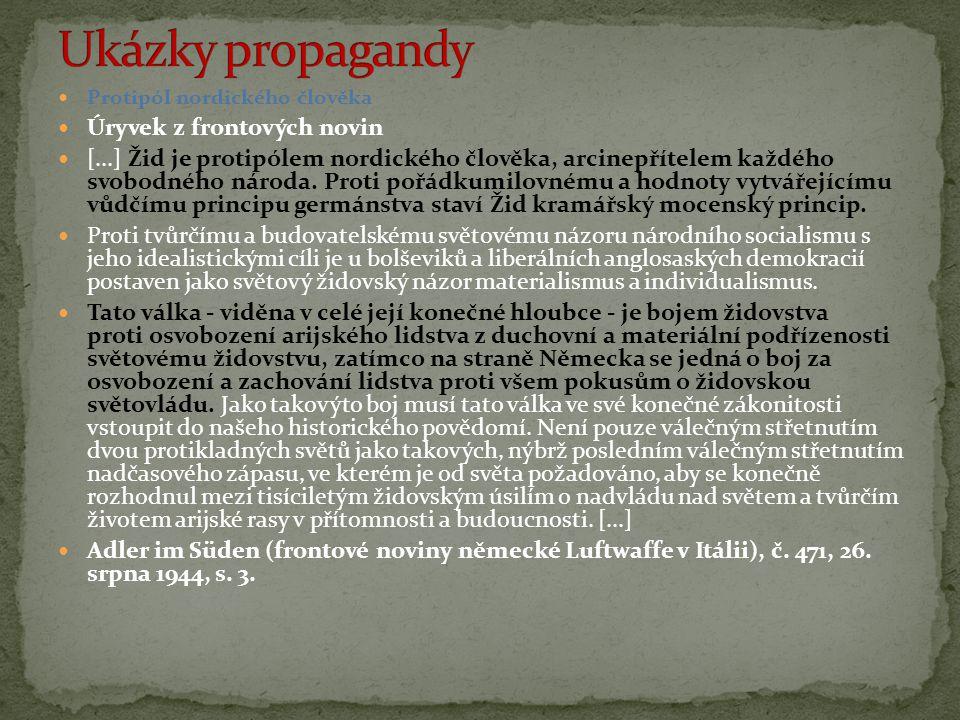 Ukázky propagandy Úryvek z frontových novin