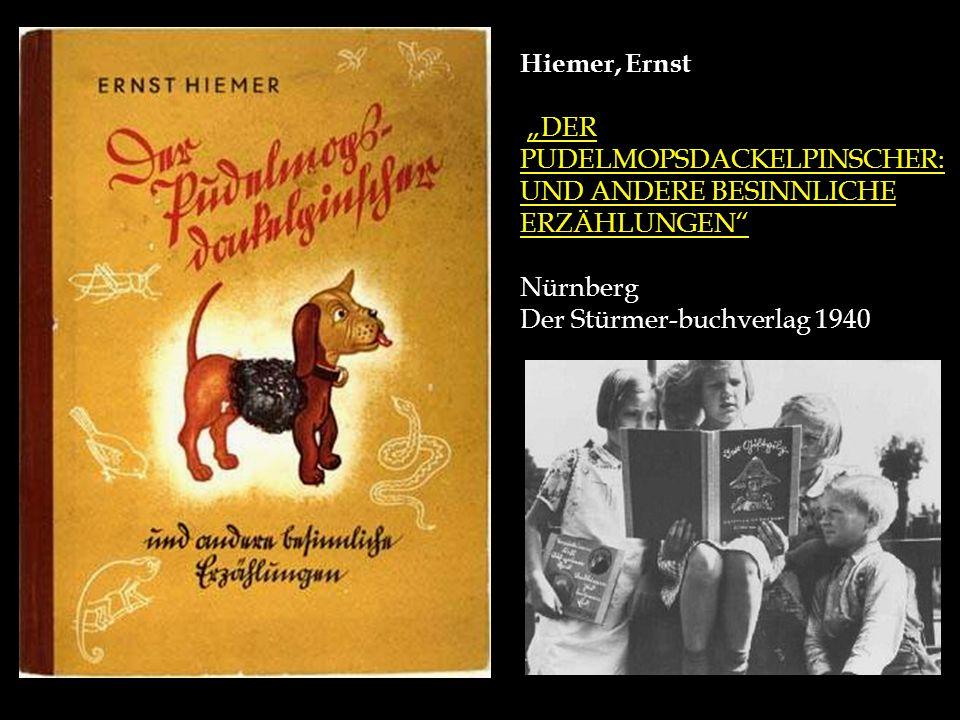 """Hiemer, Ernst """"DER PUDELMOPSDACKELPINSCHER: UND ANDERE BESINNLICHE ERZÄHLUNGEN Nürnberg."""