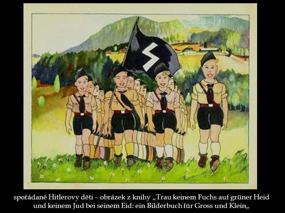 """spořádané Hitlerovy děti – obrázek z knihy """"Trau keinem Fuchs auf grüner Heid und keinem Jud bei seinem Eid: ein Bilderbuch für Gross und Klein"""""""