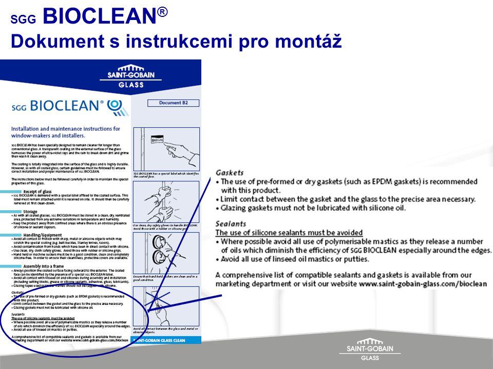 SGG BIOCLEAN® Dokument s instrukcemi pro montáž