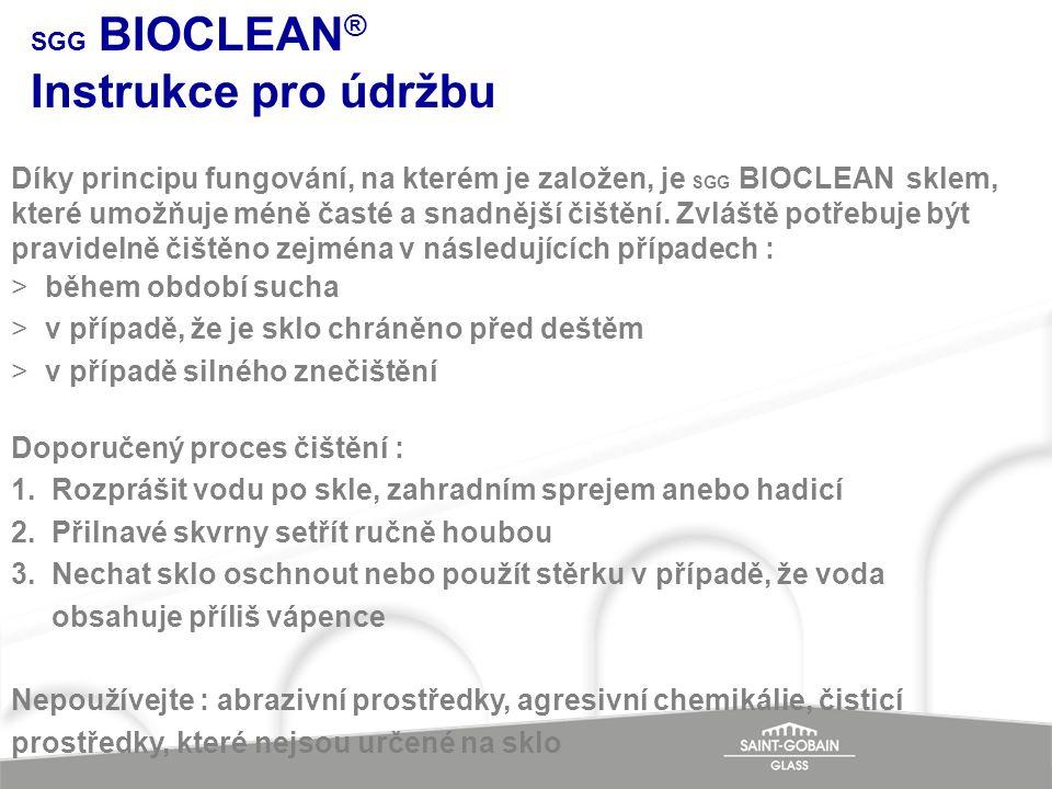 SGG BIOCLEAN® Instrukce pro údržbu