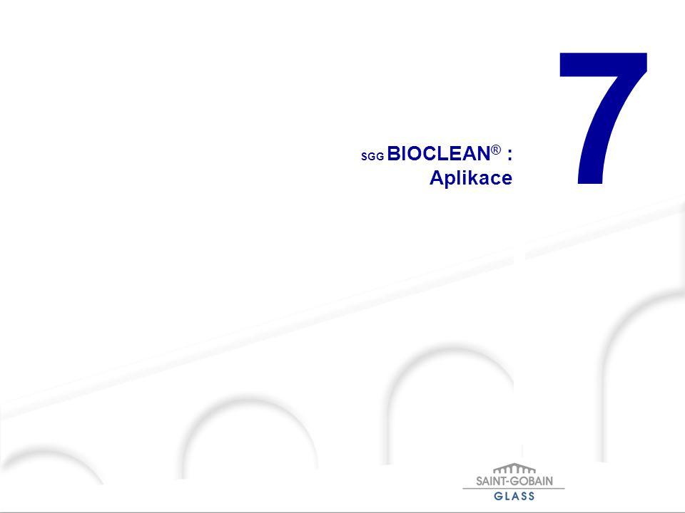 SGG BIOCLEAN® : Aplikace