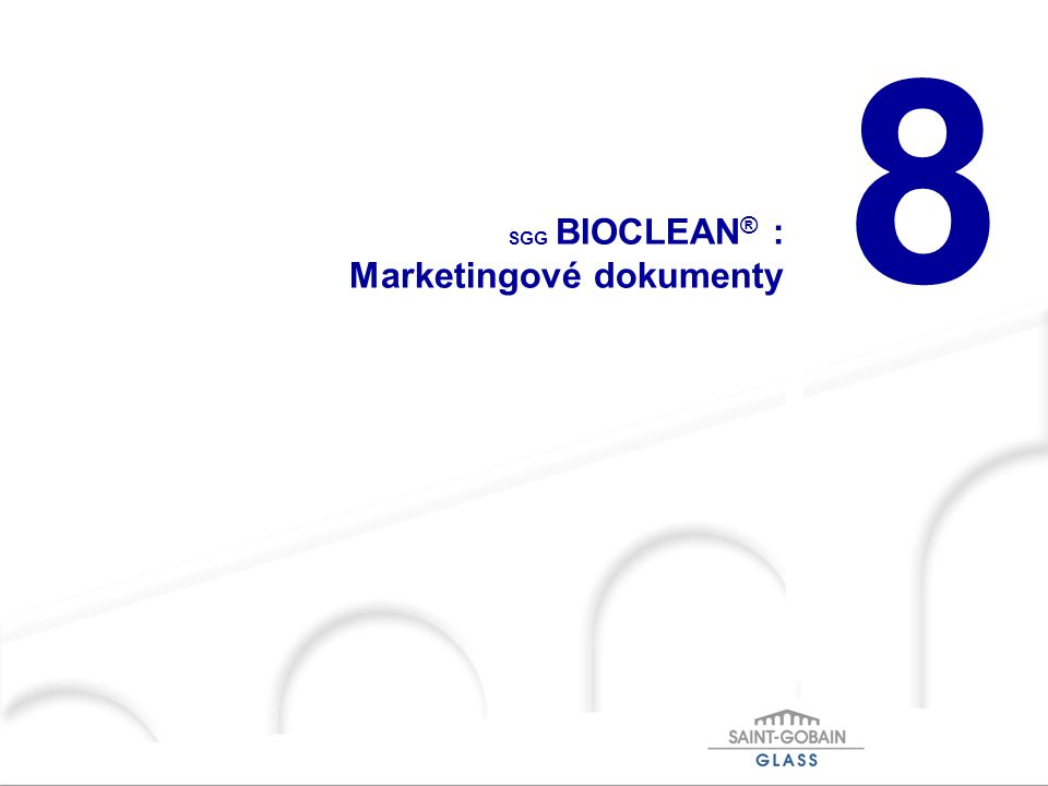 SGG BIOCLEAN® : Marketingové dokumenty