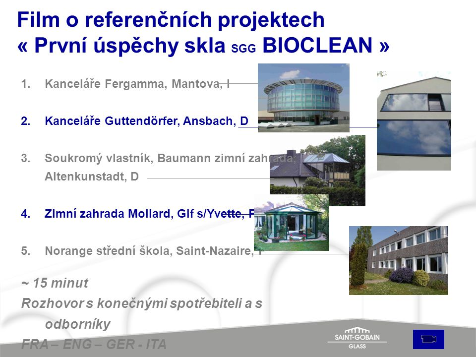 Film o referenčních projektech « První úspěchy skla SGG BIOCLEAN »