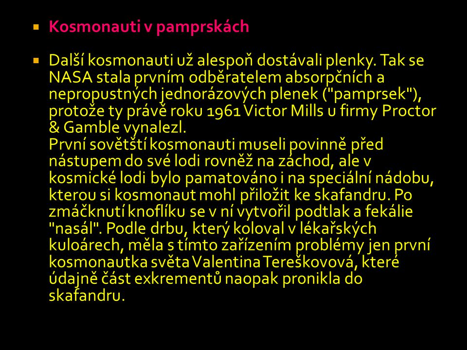 Kosmonauti v pamprskách