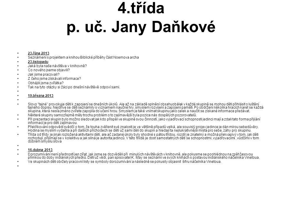 4.třída p. uč. Jany Daňkové 23.října 2013