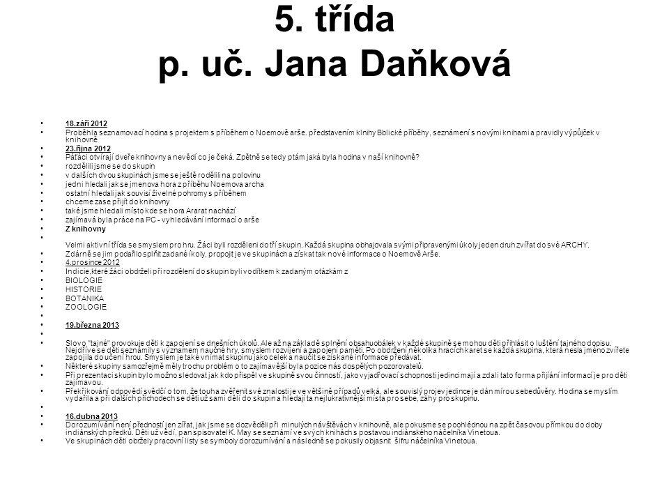 5. třída p. uč. Jana Daňková 18.září 2012