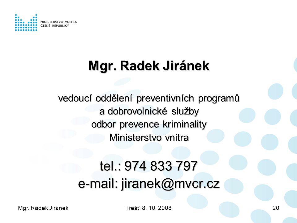 e-mail: jiranek@mvcr.cz