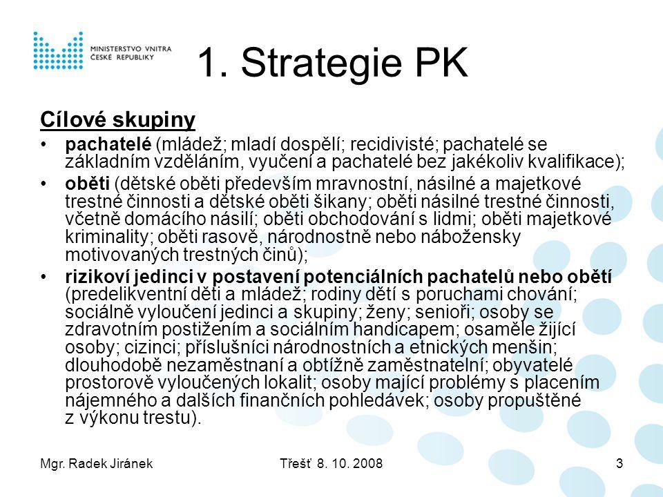 1. Strategie PK Cílové skupiny