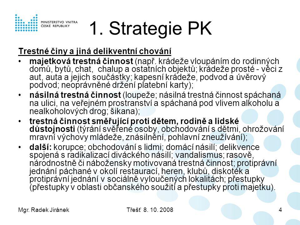 1. Strategie PK Trestné činy a jiná delikventní chování