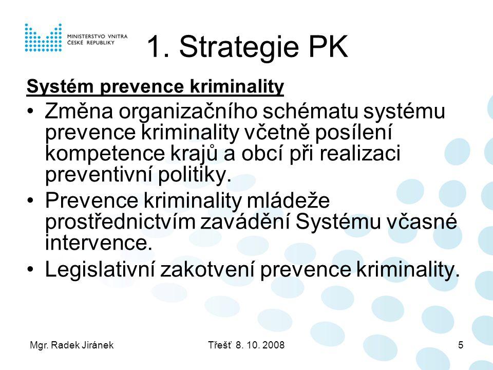 1. Strategie PK Systém prevence kriminality.