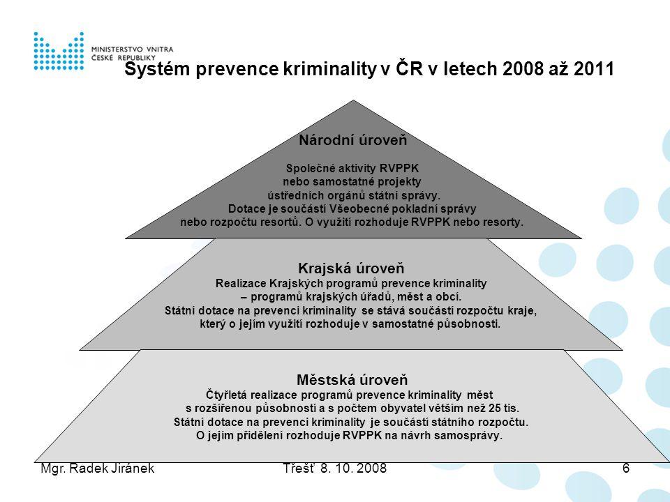 Systém prevence kriminality v ČR v letech 2008 až 2011