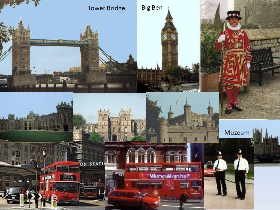Tower Bridge Big Ben Muzeum