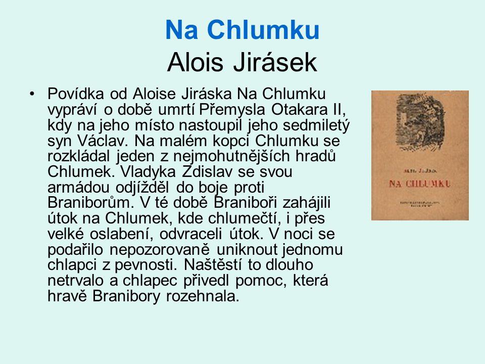 Na Chlumku Alois Jirásek