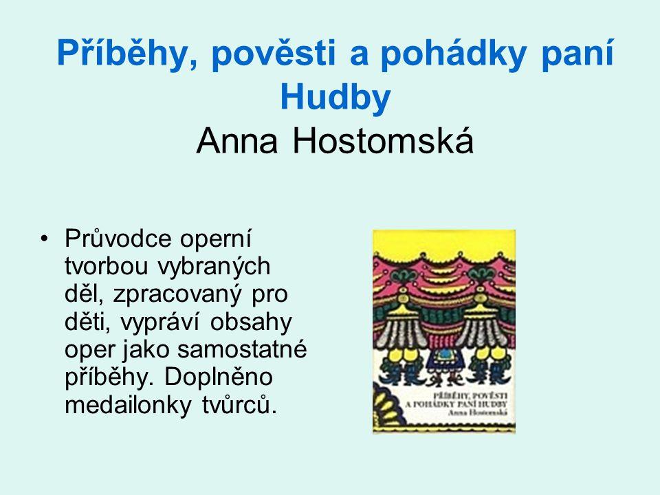 Příběhy, pověsti a pohádky paní Hudby Anna Hostomská
