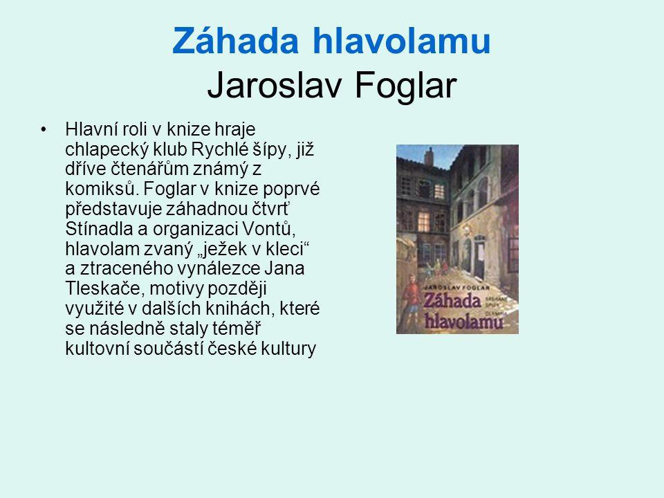 Záhada hlavolamu Jaroslav Foglar