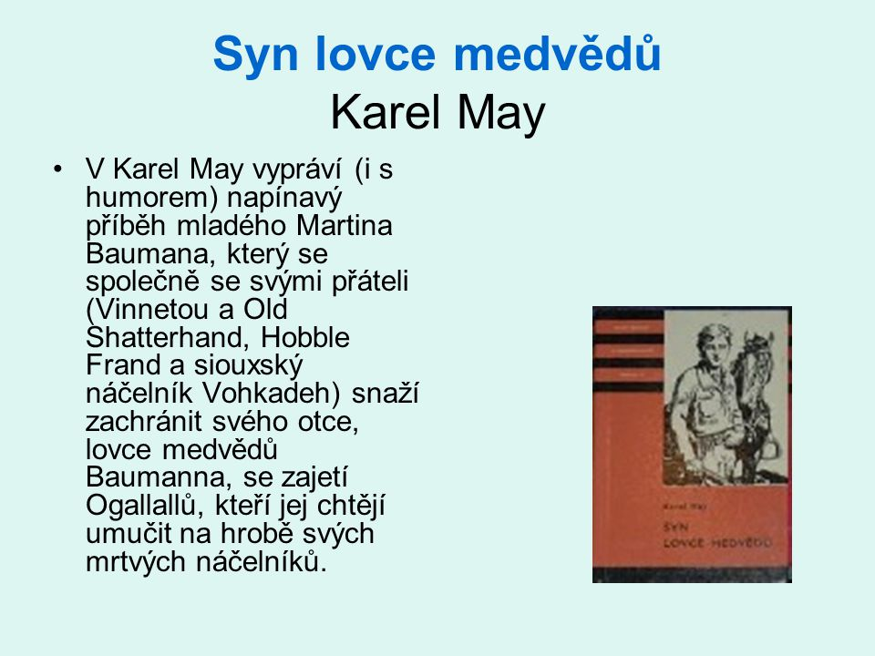 Syn lovce medvědů Karel May
