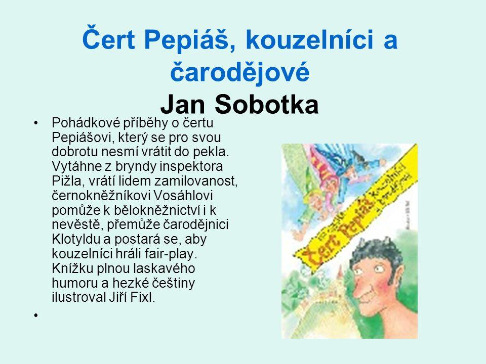 Čert Pepiáš, kouzelníci a čarodějové Jan Sobotka
