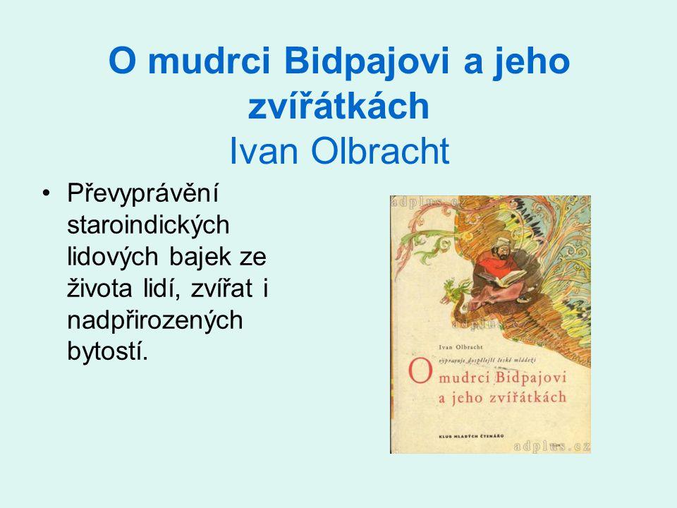 O mudrci Bidpajovi a jeho zvířátkách Ivan Olbracht