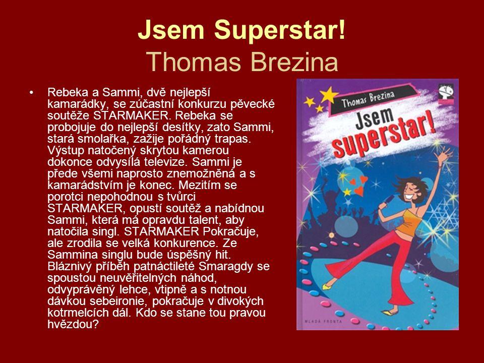 Jsem Superstar! Thomas Brezina