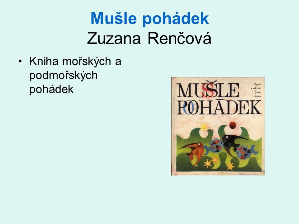 Mušle pohádek Zuzana Renčová