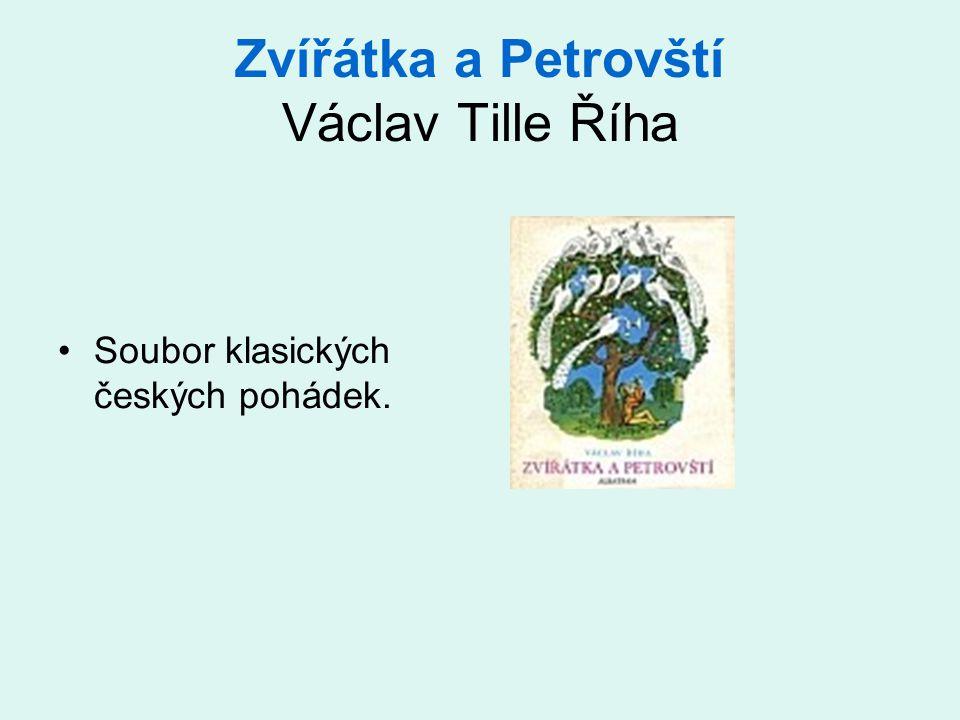 Zvířátka a Petrovští Václav Tille Říha