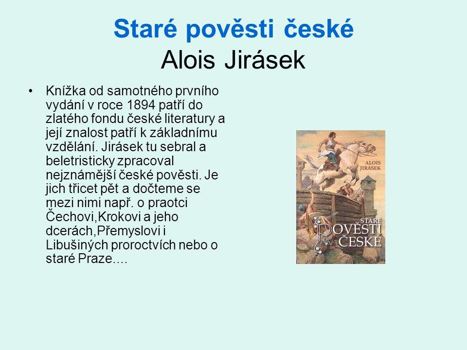 Staré pověsti české Alois Jirásek