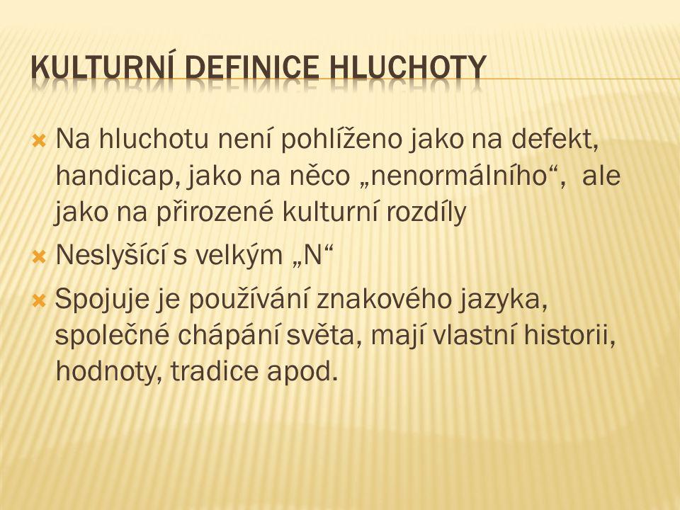 Kulturní definice hluchoty