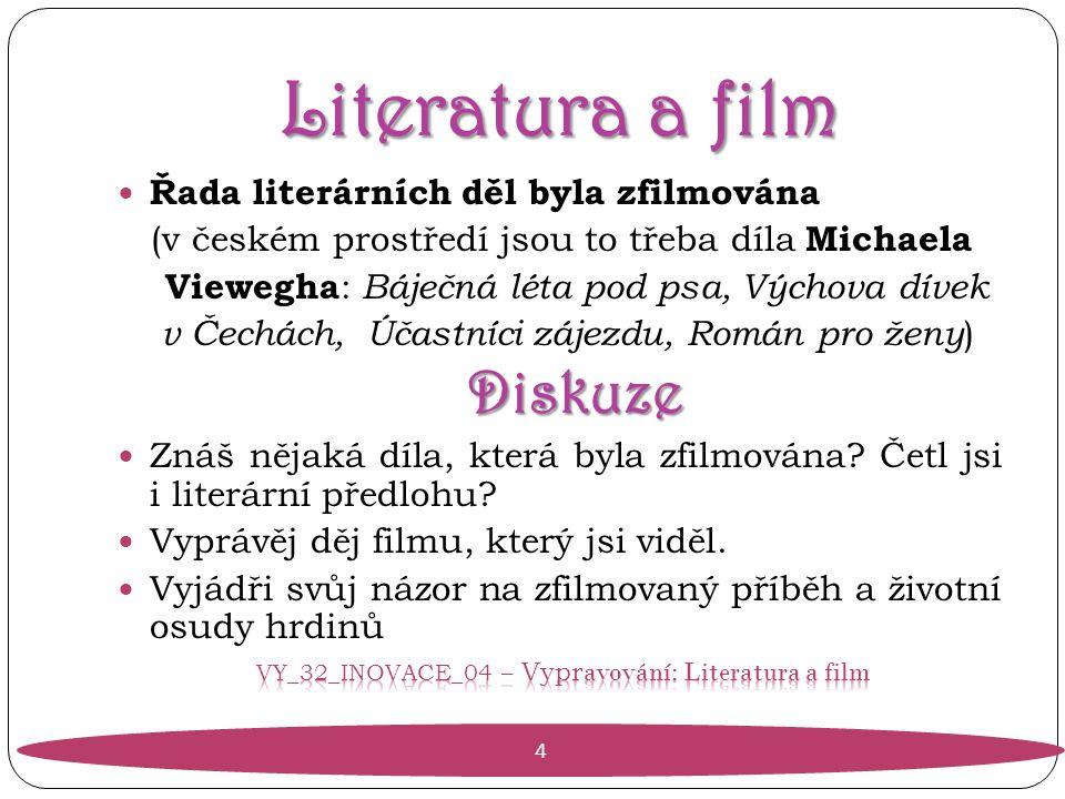 VY_32_INOVACE_04 – Vypravování: Literatura a film