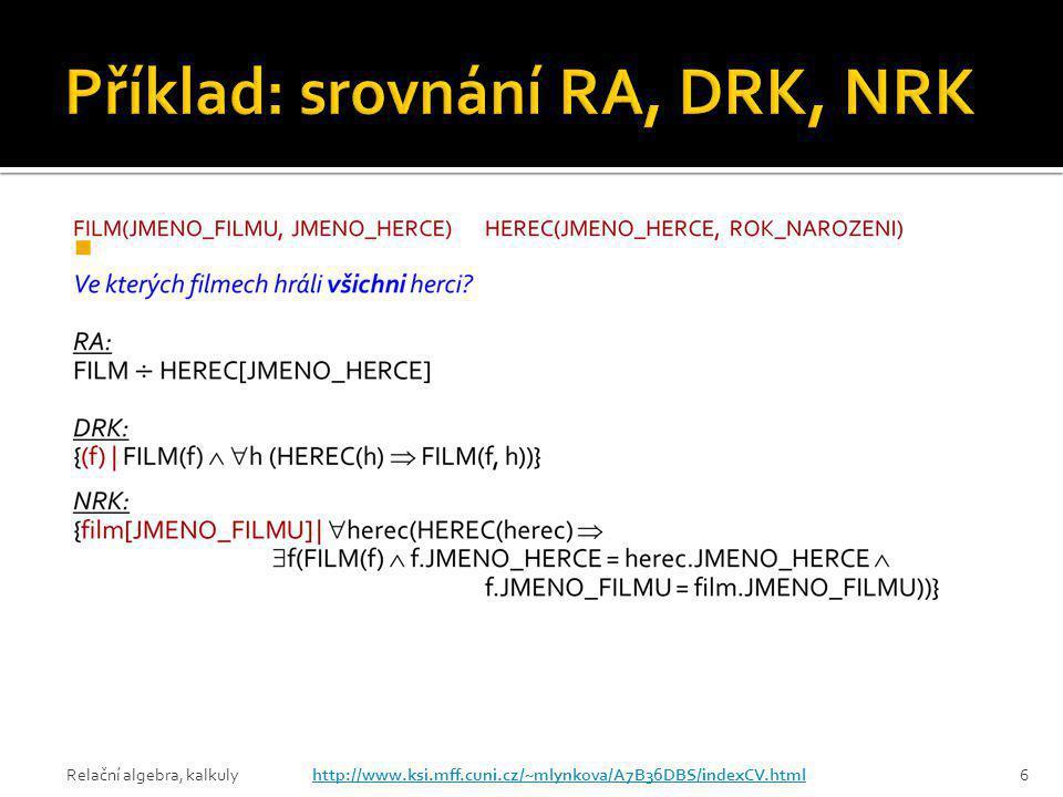 Příklad: srovnání RA, DRK, NRK