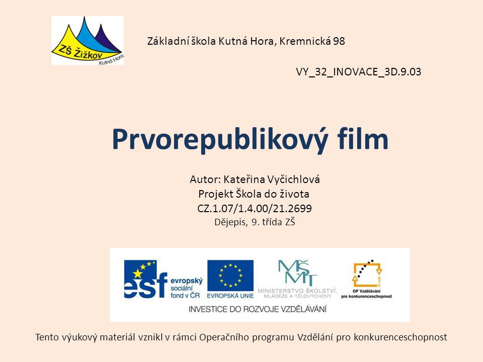 Prvorepublikový film Základní škola Kutná Hora, Kremnická 98