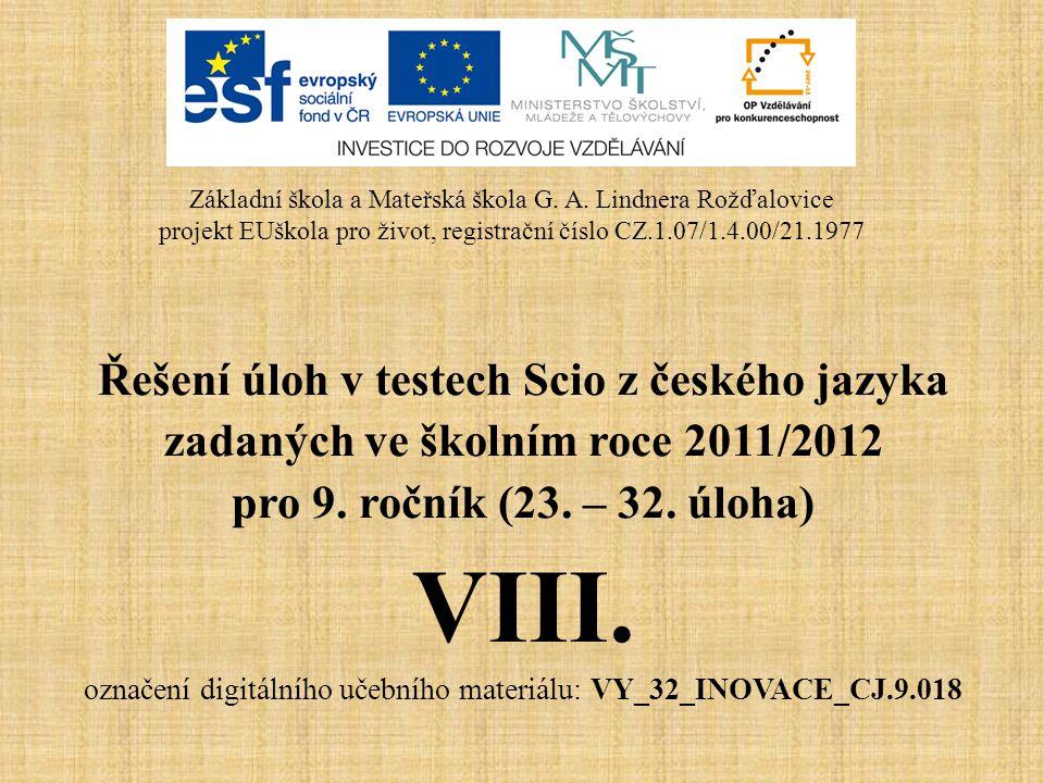 VIII. Řešení úloh v testech Scio z českého jazyka