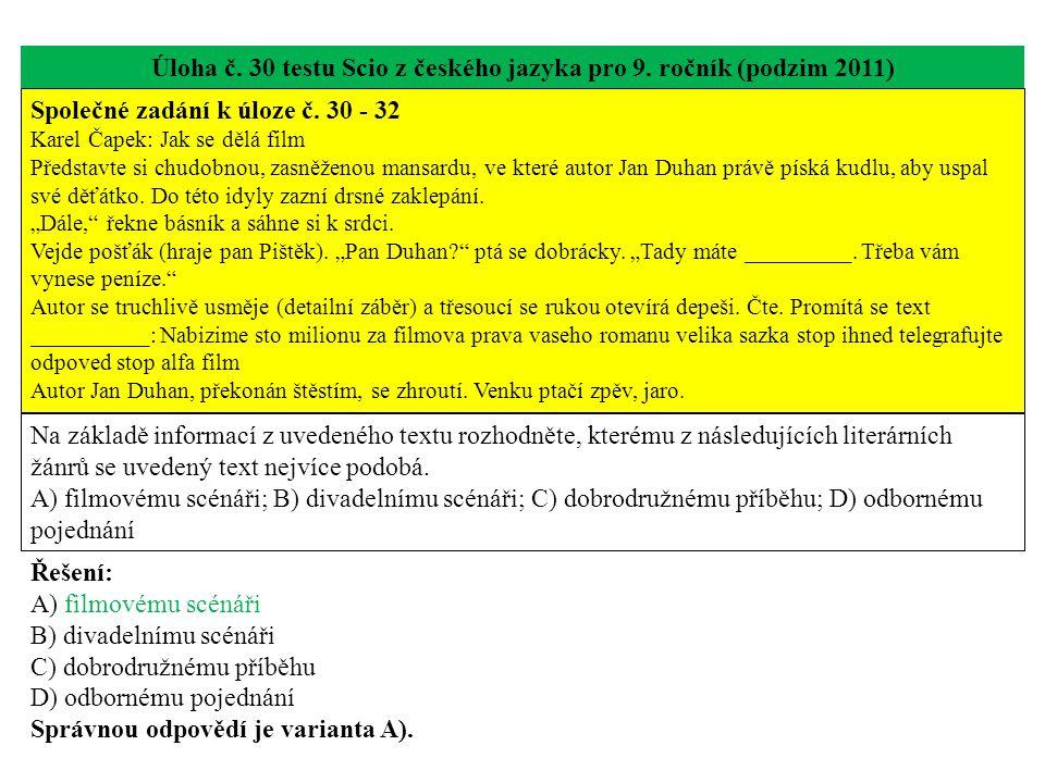 Úloha č. 30 testu Scio z českého jazyka pro 9. ročník (podzim 2011)
