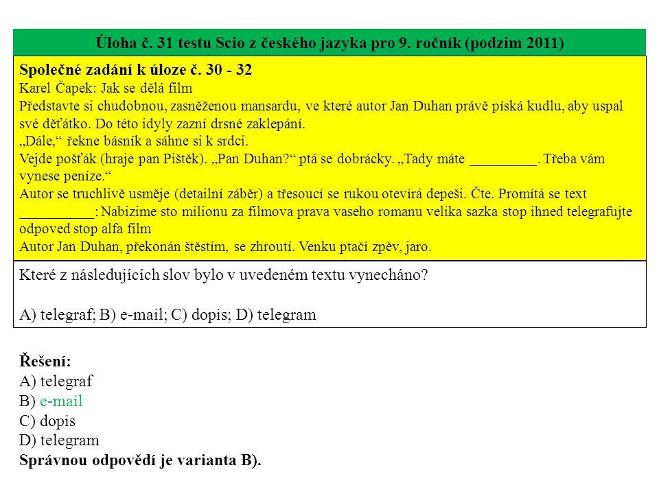 Úloha č. 31 testu Scio z českého jazyka pro 9. ročník (podzim 2011)