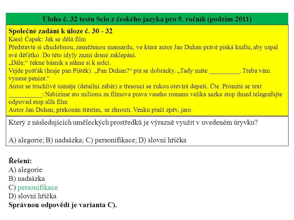 Úloha č. 32 testu Scio z českého jazyka pro 9. ročník (podzim 2011)