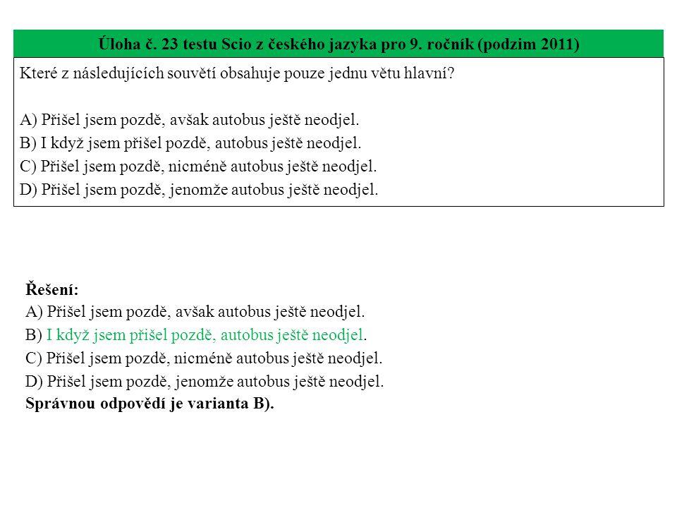 Úloha č. 23 testu Scio z českého jazyka pro 9. ročník (podzim 2011)