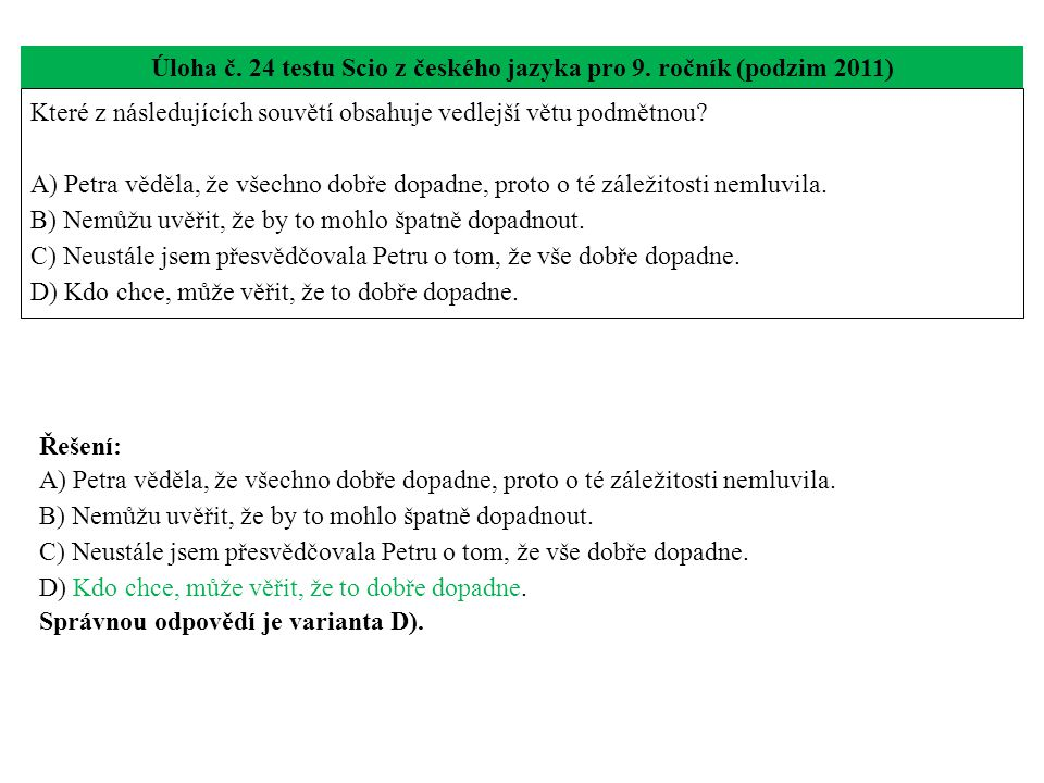 Úloha č. 24 testu Scio z českého jazyka pro 9. ročník (podzim 2011)