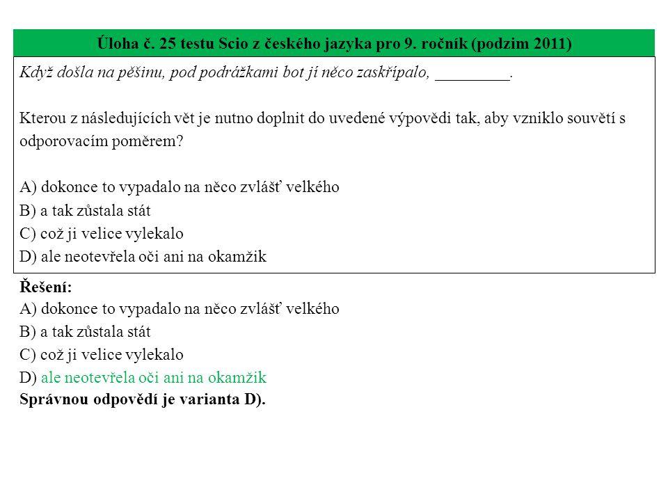 Úloha č. 25 testu Scio z českého jazyka pro 9. ročník (podzim 2011)