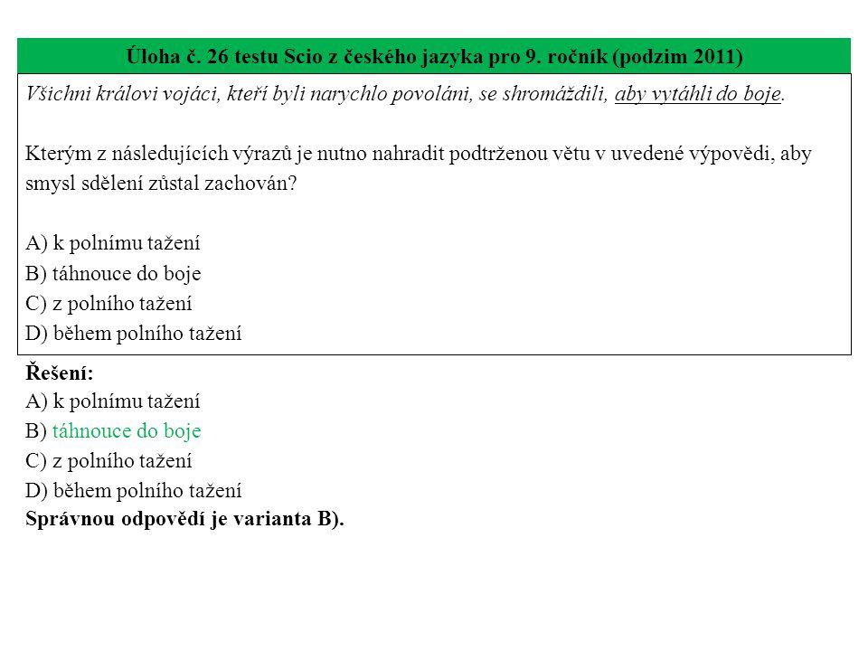 Úloha č. 26 testu Scio z českého jazyka pro 9. ročník (podzim 2011)