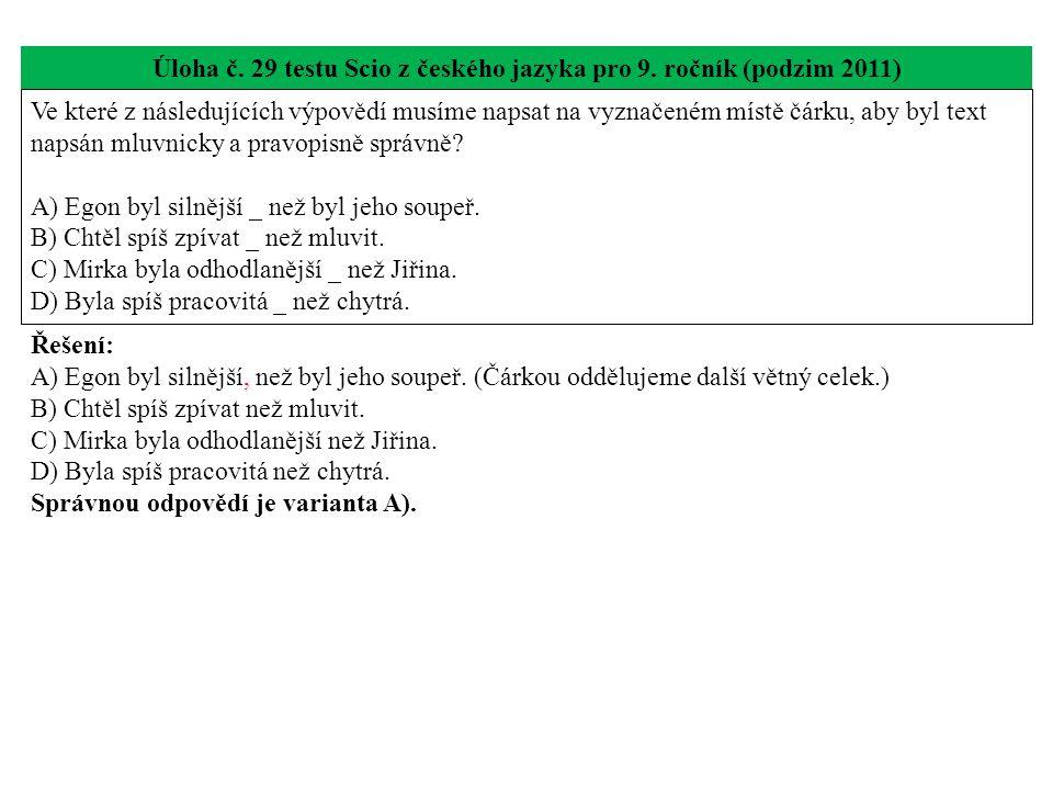 Úloha č. 29 testu Scio z českého jazyka pro 9. ročník (podzim 2011)