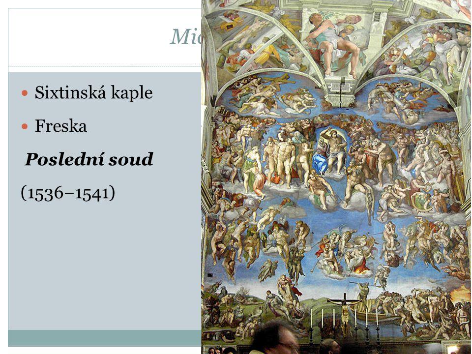 Michelangelo Sixtinská kaple Freska Poslední soud (1536−1541)