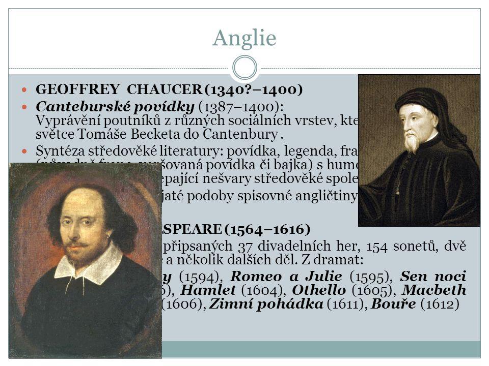 Anglie GEOFFREY CHAUCER (1340 –1400)