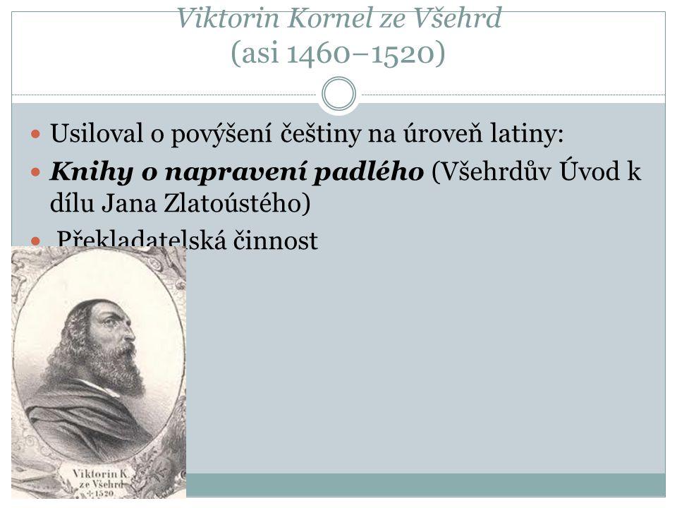 Viktorin Kornel ze Všehrd (asi 1460−1520)