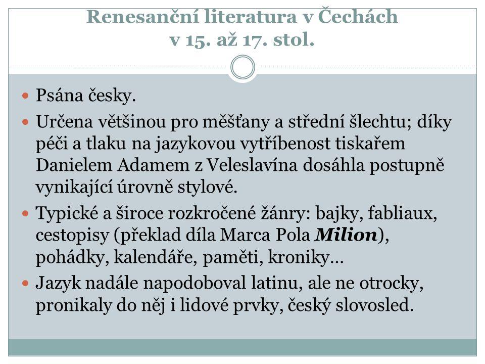 Renesanční literatura v Čechách v 15. až 17. stol.