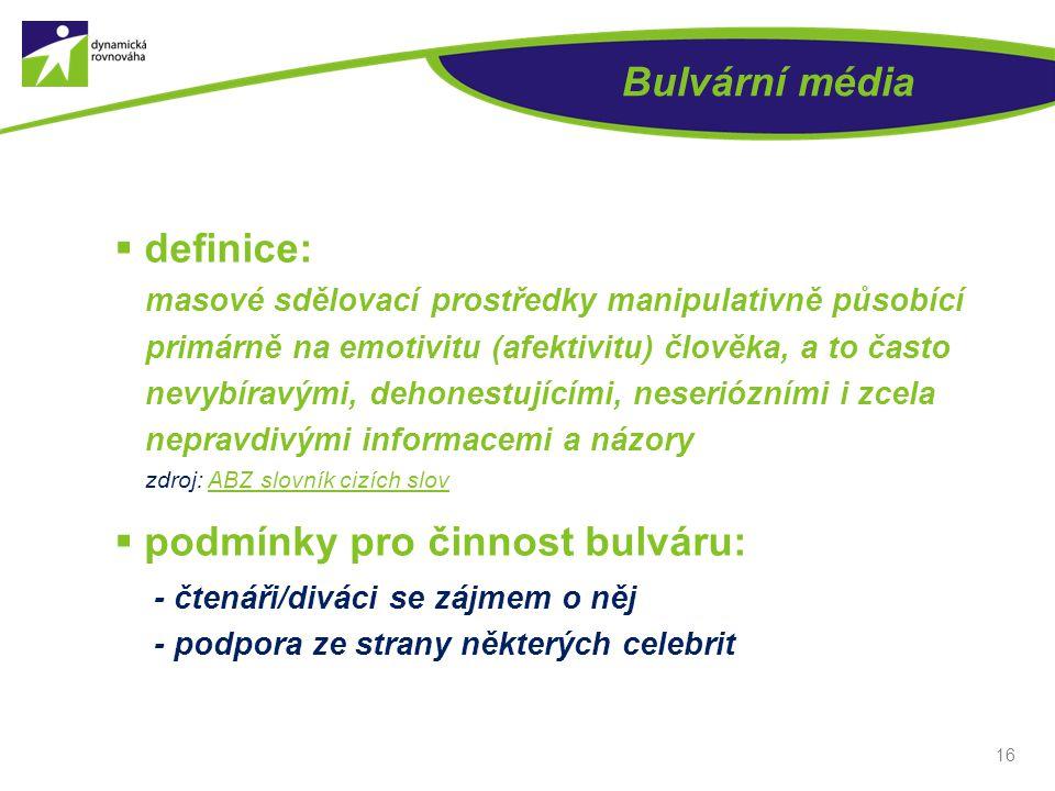 podmínky pro činnost bulváru: