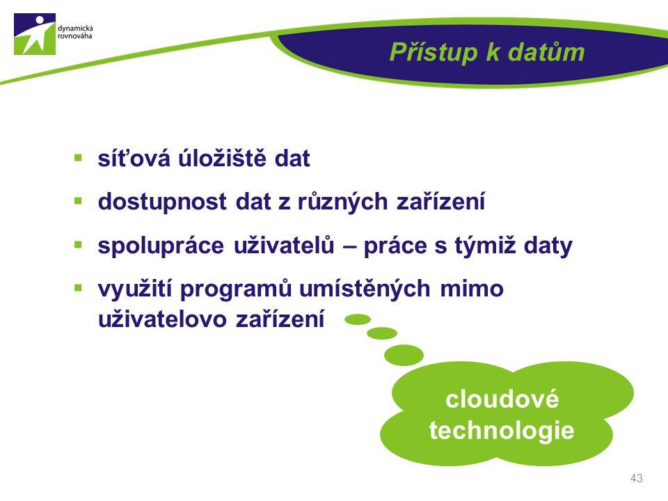 Přístup k datům cloudové technologie