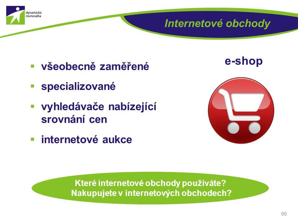 e-shop Internetové obchody všeobecně zaměřené specializované
